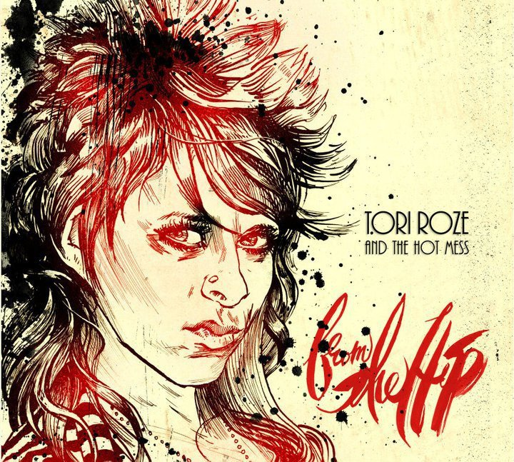 Tori Roze and the Hot Mess - From the Hip