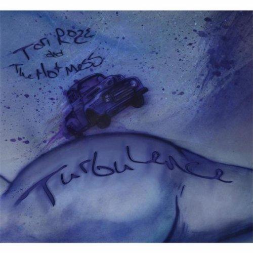 Tori Roze and the Hot Mess Turbulence